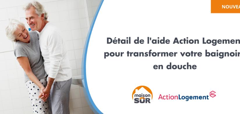 Aide Action Logement pour transformer sa baignoire en douche