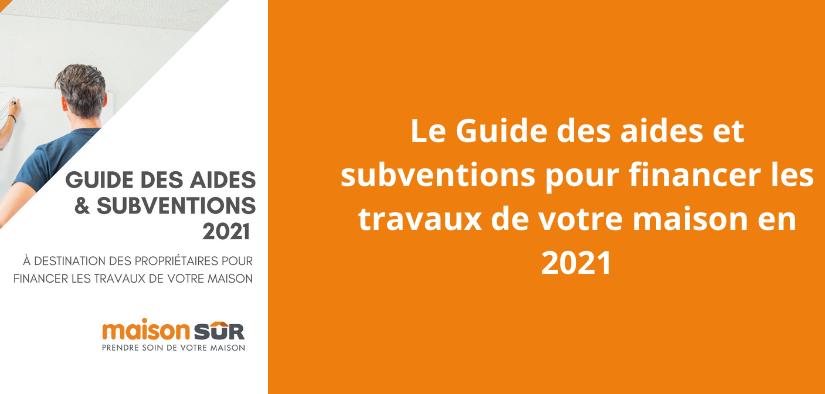 Le guide des aides et subventions pour les travaux